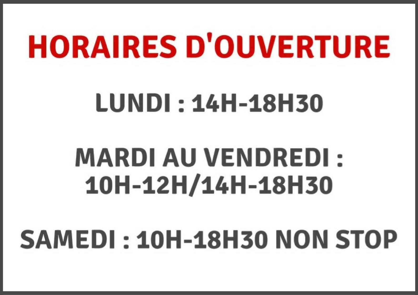 HORAIRES D'OUVERTURE(1)